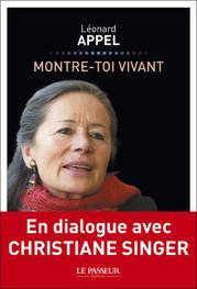 Montre-toi vivant Christiane Singer